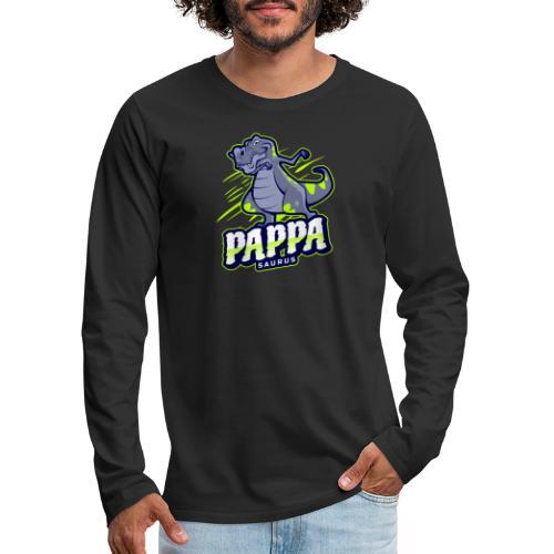 Pappasaurus - Morsomt motiv til pappa - Premium langermet T-skjorte for menn