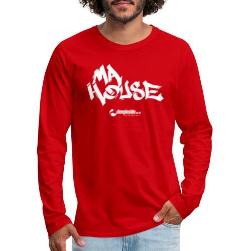 My House * by DEEPINSIDE - Men's Premium Longsleeve Shirt