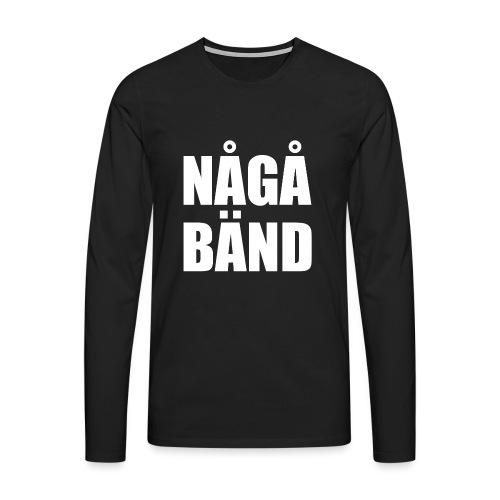 NÅGÅ BÄND - Men's Premium Longsleeve Shirt