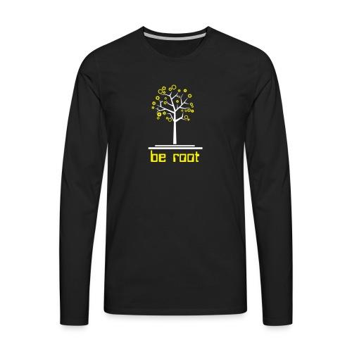 Be r00t - Men's Premium Longsleeve Shirt