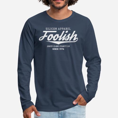 Foolish - Since 1976 - Silicon Apparel - Männer Premium Langarmshirt
