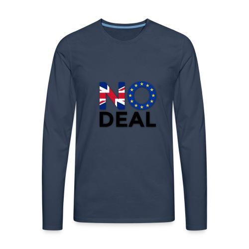 No Deal - Men's Premium Longsleeve Shirt