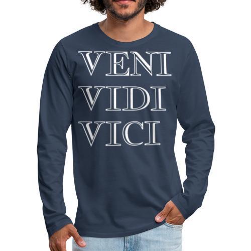 veni vidi vici - Maglietta Premium a manica lunga da uomo
