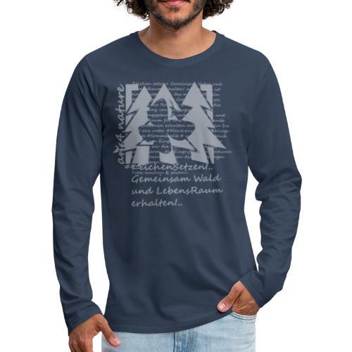 #ZeichenSetzen #ZauberWald - Männer Premium Langarmshirt
