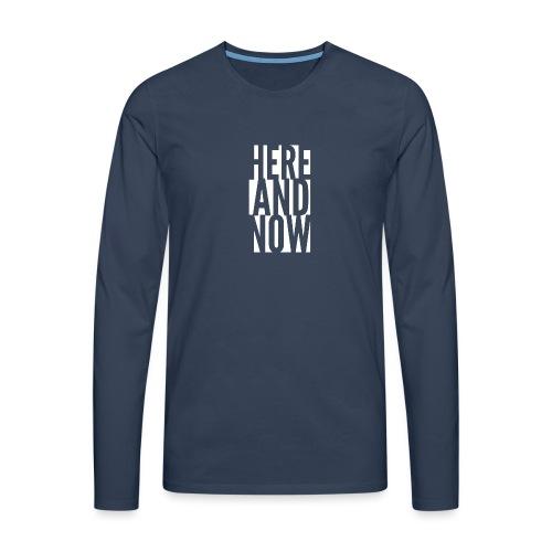 Here and now - Koszulka męska Premium z długim rękawem
