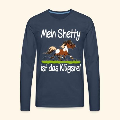 Mein Shetty das Klugste (Text weiss - T-shirt manches longues Premium Homme