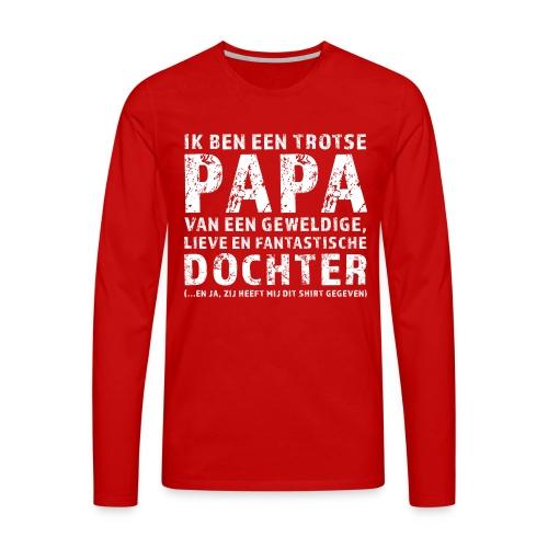 Trotse Papa - Mannen Premium shirt met lange mouwen