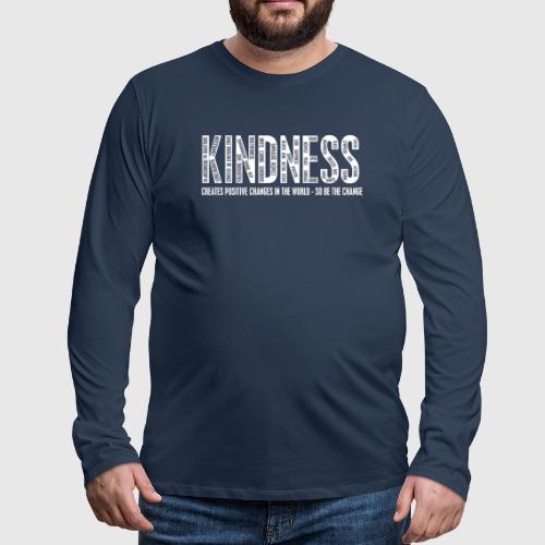 KINDNESS WHITE png - Herre premium T-shirt med lange ærmer