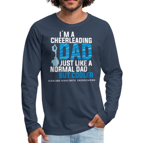 CHEERDAD - Männer Premium Langarmshirt