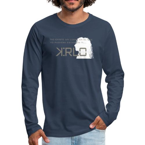 Camisetas Kirlo Sin Ti - Camiseta de manga larga premium hombre
