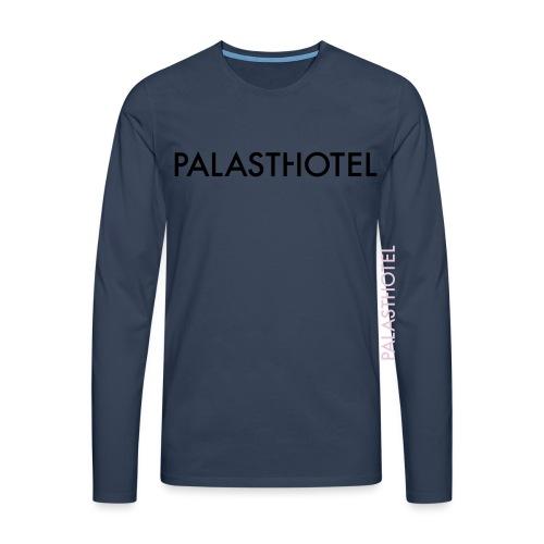 Palasthotel - Männer Premium Langarmshirt