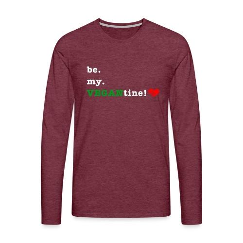 be my VEGANtine - white - Men's Premium Longsleeve Shirt