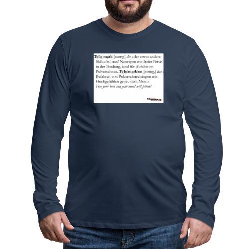 Telemark - die Definition - Männer Premium Langarmshirt