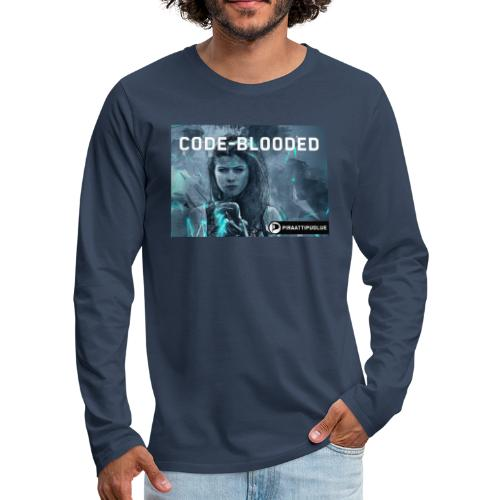 Code-blooded - Miesten premium pitkähihainen t-paita