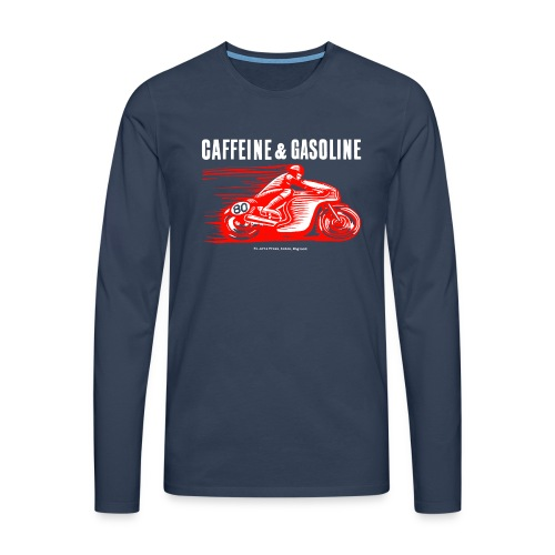 Caffeine & Gasoline white text - Men's Premium Longsleeve Shirt