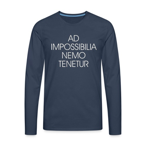 Ad Impossibilia Nemo Tenetur t-shirt avvocato - Men's Premium Longsleeve Shirt
