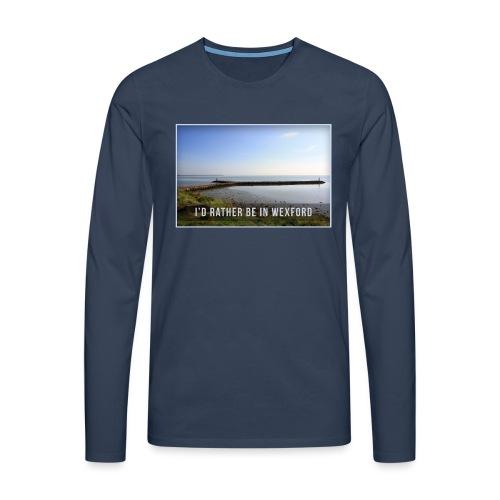 Rather be in Wexford - Men's Premium Longsleeve Shirt