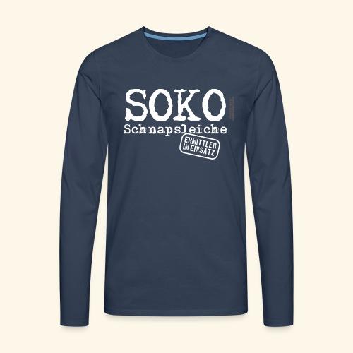 Sauf T Shirt SOKO Schnapsleiche - Männer Premium Langarmshirt