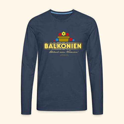 Balkonien T Shirt - Männer Premium Langarmshirt