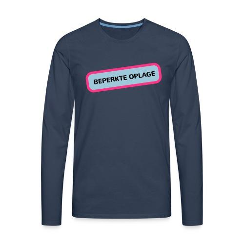 Grappige Rompertjes: Beperkte oplage - Mannen Premium shirt met lange mouwen