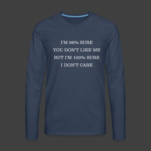 96% - Men's Premium Longsleeve Shirt