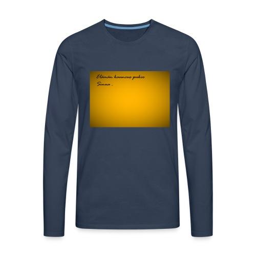 Kirje... - Miesten premium pitkähihainen t-paita