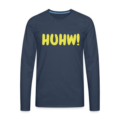 HUHW! Zckrfrk - Männer Premium Langarmshirt