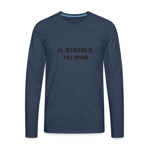 IL DIAVOLO MI AMA - Maglietta Premium a manica lunga da uomo