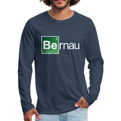 Be - Beryllium- Bernau - Männer Premium Langarmshirt