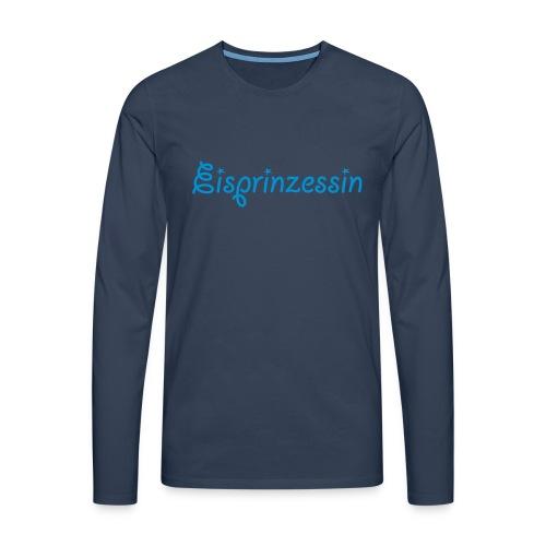 Eisprinzessin, Ski Shirt, T-Shirt für Apres Ski - Männer Premium Langarmshirt