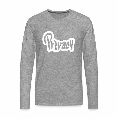 Privacy - T-shirt manches longues Premium Homme
