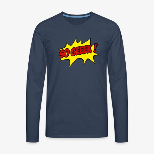 PREMIUM SO GEEEK - LOGO DESIGN - T-shirt manches longues Premium Homme