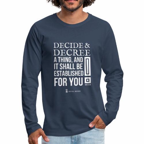 Decision - T-shirt manches longues Premium Homme