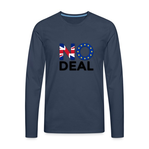 No Deal - Men's Premium Longsleeve Shirt