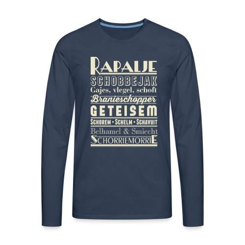 Rapalje - Mannen Premium shirt met lange mouwen