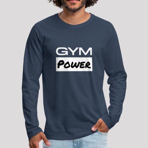 Gym Power - Männer Premium Langarmshirt