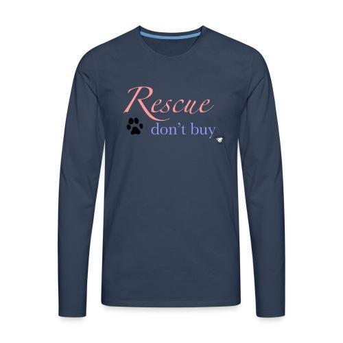 Rescue don't buy - Men's Premium Longsleeve Shirt