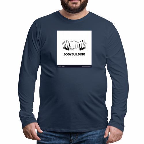 Bodybuilding, kropps byggare - Långärmad premium-T-shirt herr