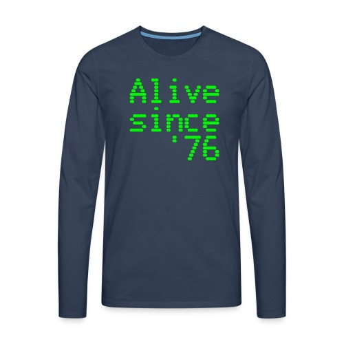 Alive since '76. 40th birthday shirt - Men's Premium Longsleeve Shirt