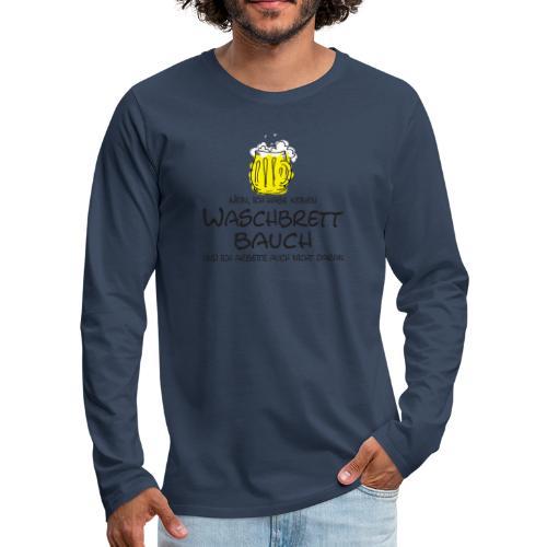 Waschbrettbauch; - Männer Premium Langarmshirt