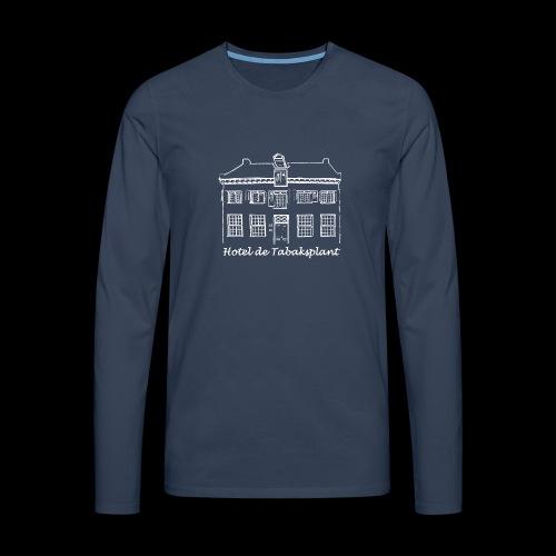 Hotel de Tabaksplant WIT - Mannen Premium shirt met lange mouwen
