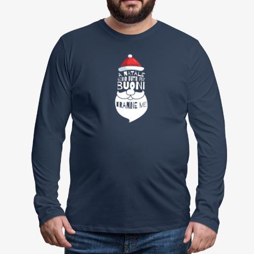 Il regalo di Natale perfetto - Maglietta Premium a manica lunga da uomo