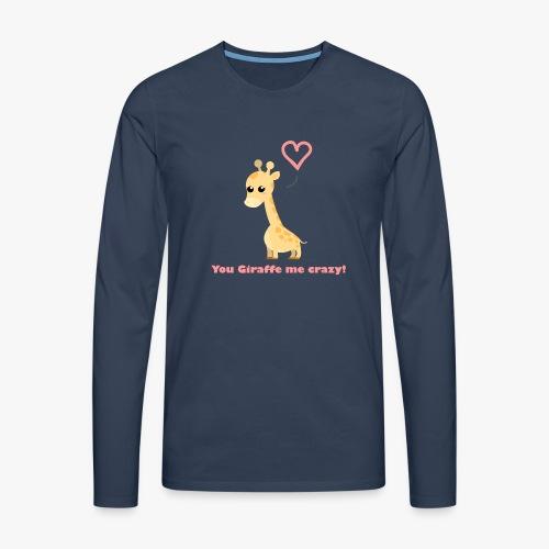 Giraffe Me Crazy - Herre premium T-shirt med lange ærmer