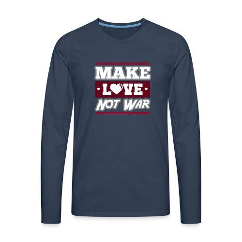 Make_love_not_war by Lattapon - Herre premium T-shirt med lange ærmer