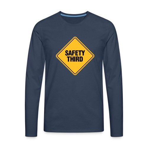 SAFETY THIRD - Men's Premium Longsleeve Shirt