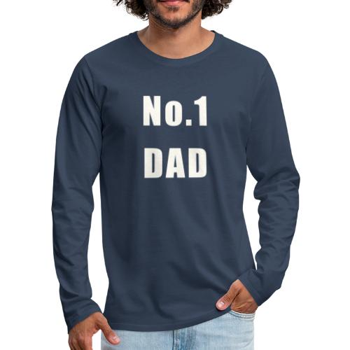 Number One Dad ( White Text ) - Men's Premium Longsleeve Shirt