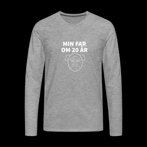 Min Far Om 20 År (Moto) - Herre premium T-shirt med lange ærmer