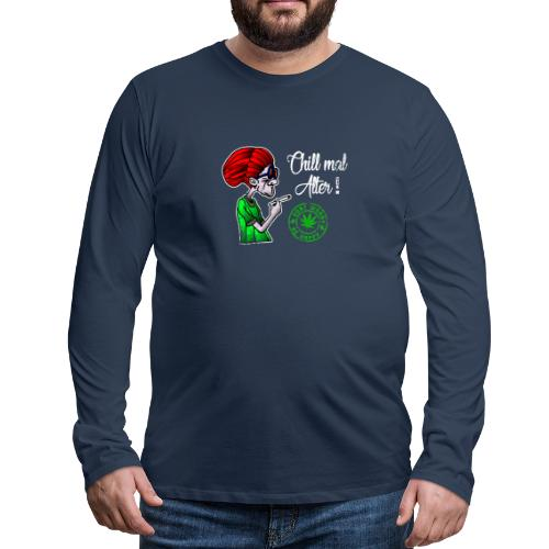 Chill old age, smoke weed everyday, vintage - Men's Premium Longsleeve Shirt