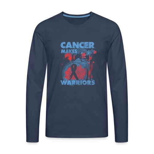 cancer makes warriors - Men's Premium Longsleeve Shirt