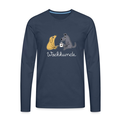 Wachhund trinkt Kaffee Koffein weckt müde Hunde - Männer Premium Langarmshirt